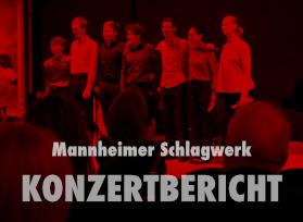 Konzertbericht_Schlagwerk_Mannheim_Zeughaus_Mannheim_Nov2015