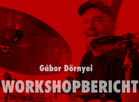 Workshopbericht_Gabor_Dornyei_im_Drummer_Circle_Karlsruhe_Okt_2016_Beitragsbild